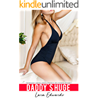 Daddy's Huge - Extremely Taboo Adult Erotica Sex Stories Bundle