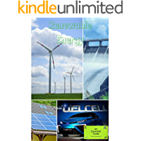 Renewable Energy: An Essential Guide (Essential Guides Book 1)