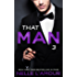 THAT MAN 3: (That Man Trilogy)