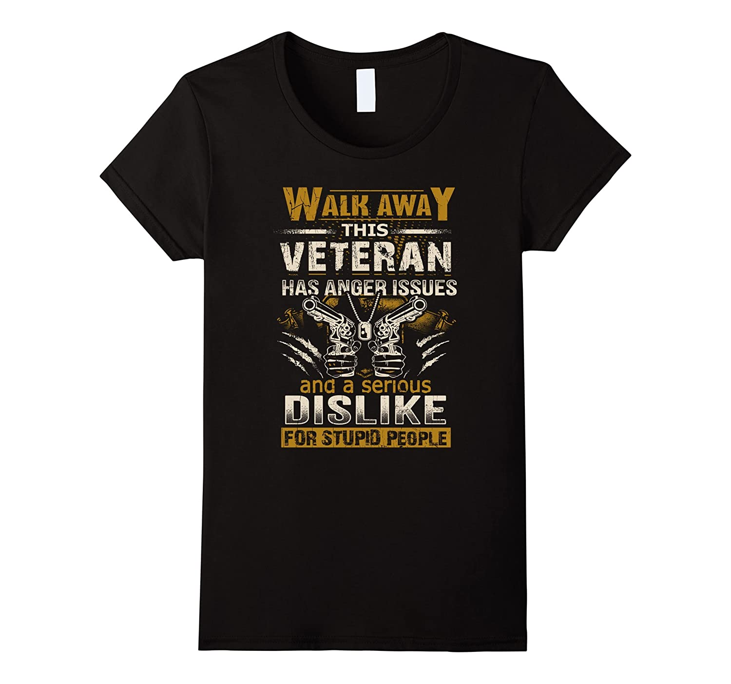 VETERAN Shirt, Walk Away This Veteran Has Anger Issues Shirt