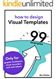 How to design visual templates and 99 examples (English Edition)