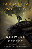 Network Effect: A Murderbot Novel (The Murderbot Diaries Book 5)