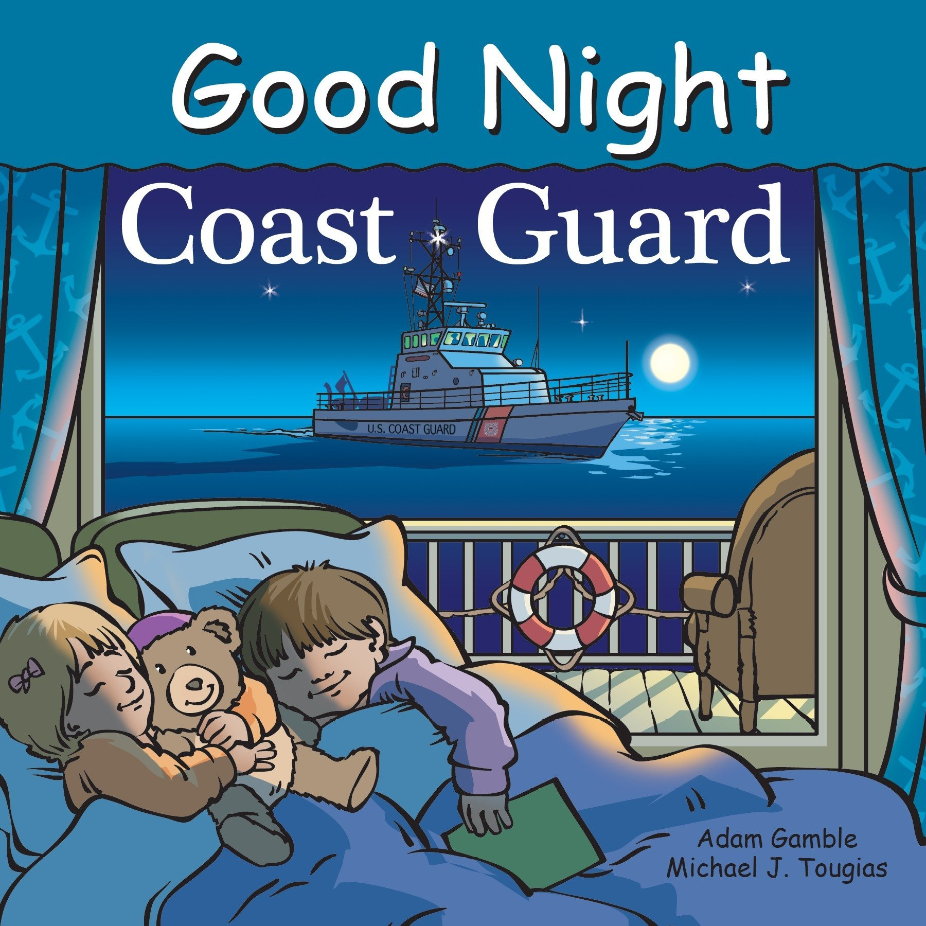Good Night Coast Guard (Good Night Our World) Board book – February 21, 2017 Adam Gamble Michael J. Tougias Cooper Kelly Good Night Books
