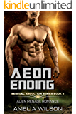 Aeon Ending: Alien Menage Romance (Sensual Abduction Series Book 4)