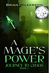 A Mage's Power (Journey to Chaos Book 1) Kindle Edition