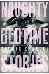 Naughty Bedtime Stories: Second Chances