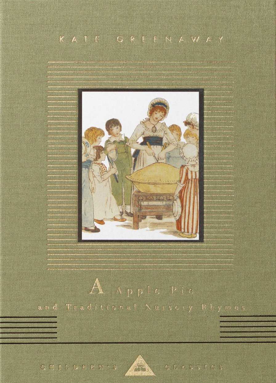 A Apple Pie and Traditional Nursery Rhymes (Everyman's Library Children's Classics Series) PDF