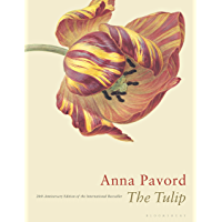 The Tulip: Twentieth Anniversary Edition (English Edition)