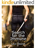 Search for the Immune (The Surviving Young Book 2)