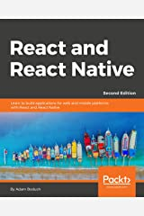 React and  React Native: Complete guide to web and native mobile development with React, 2nd Edition Paperback