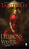 Delusion's Master (Flat Earth Book 3)