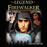 Drawing Bloodlines: The Legend of the Firewalker, Book 2