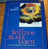 The William Blake Tarot: Of the Creative Imagination