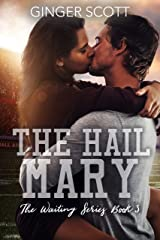 The Hail Mary (The Waiting Series Book 3) Kindle Edition