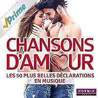 Chansons d'amour - Les 50 plus belles déclarations en musique (by HotmixRadio)