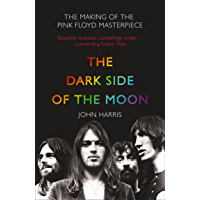 """The Dark Side of the Moon: The Making of the Pink Floyd Masterpiece: The Making of the """"Pink Floyd"""" Masterpiece (English…"""