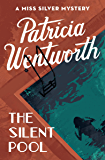 The Silent Pool (The Miss Silver Mysteries Book 24)