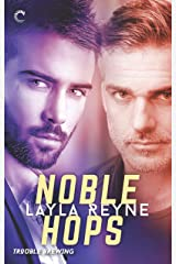 Noble Hops: A gripping romantic suspense (Trouble Brewing Book 3) Kindle Edition