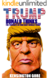 Trump: Donald Thinks...: The Thoughts Of Man Baby Donald Trump