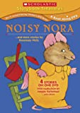 Noisy Nora...and More Stories by Rosemary Wells (Scholastic Storybook Treasures)