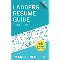 Image for Ladders Resume Guide: Best Practices & Advice from the Leaders in $100K+ Careers
