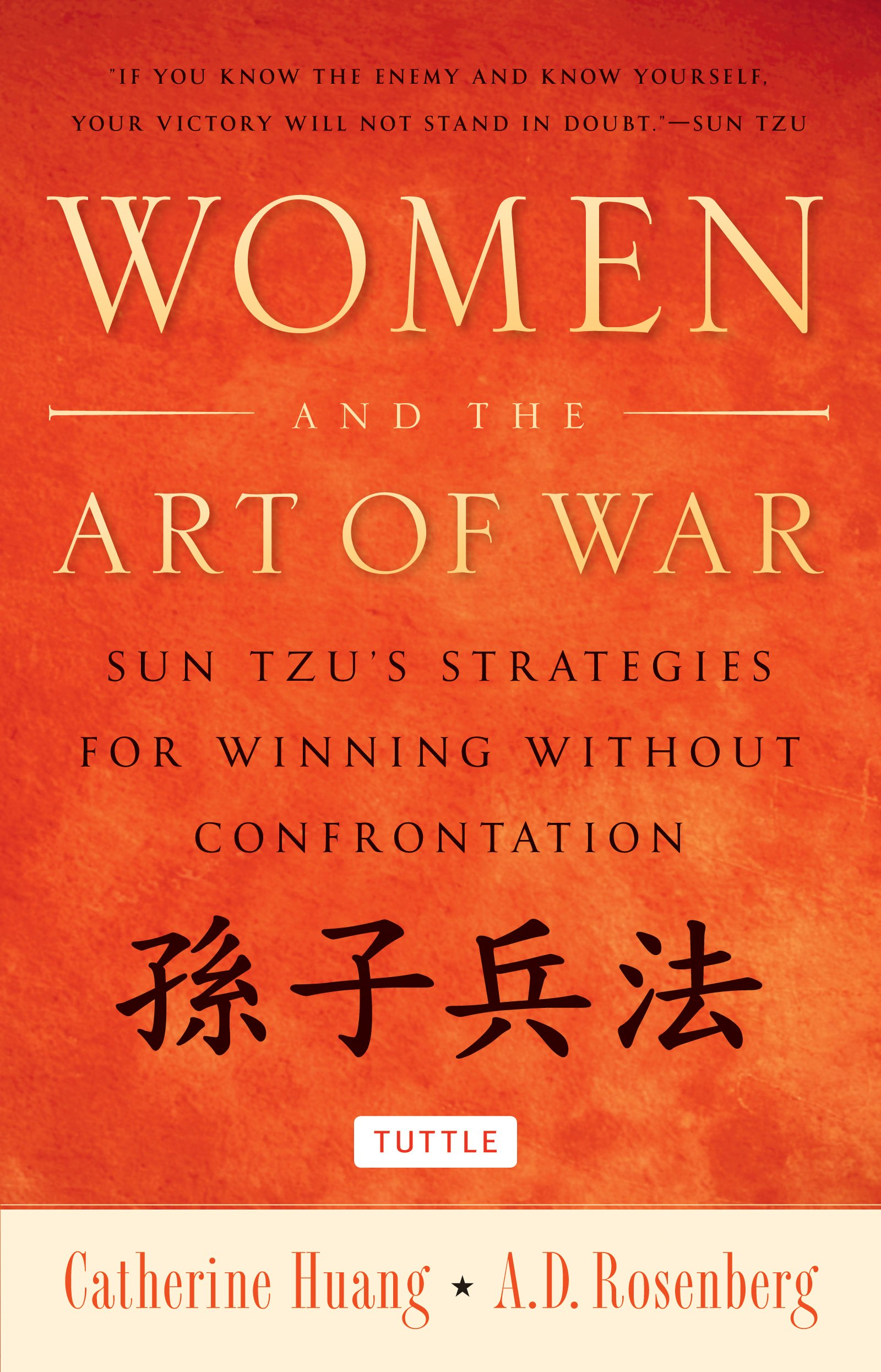 Read Online Women and the Art of War: Sun Tzu's Strategies for Winning Without Confrontation pdf