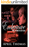 Endurance: The Power Within (The Endurance Series Book 1)
