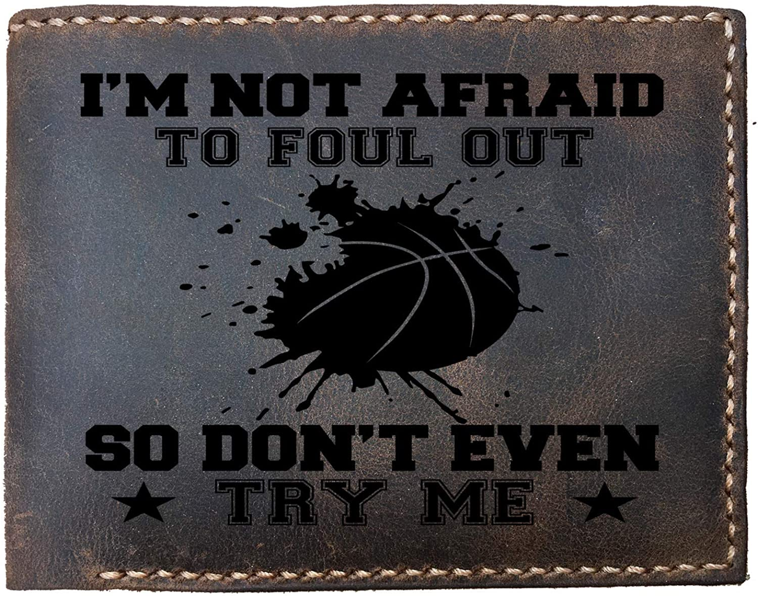 Lobsteray Im Not Afraid To Foul Out Funny Basketball Quotes Custom Laser Engraved Leather Bifold Wallet for Men