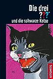 Die drei ??? und die schwarze Katze (drei Fragezeichen) (German Edition)