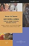 Leggenda aurea. Strane storie di donne, draghi e diavoli (medi@evi. digital medieval folders)