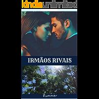 IRMÃOS RIVAIS