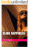 Blind happiness