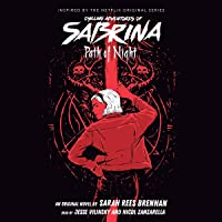 Path of Night: Chilling Adventures of Sabrina, Book 3
