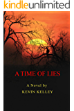 A Time of Lies: North Korean Style (English Edition)