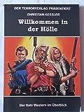 Willkommen in der Hölle - Der Italo-Western im Überblick / Christian Kessler / Terrorverlag