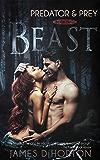 Beast: A Vampire Paranormal Romance (Predator & Prey Book 2)