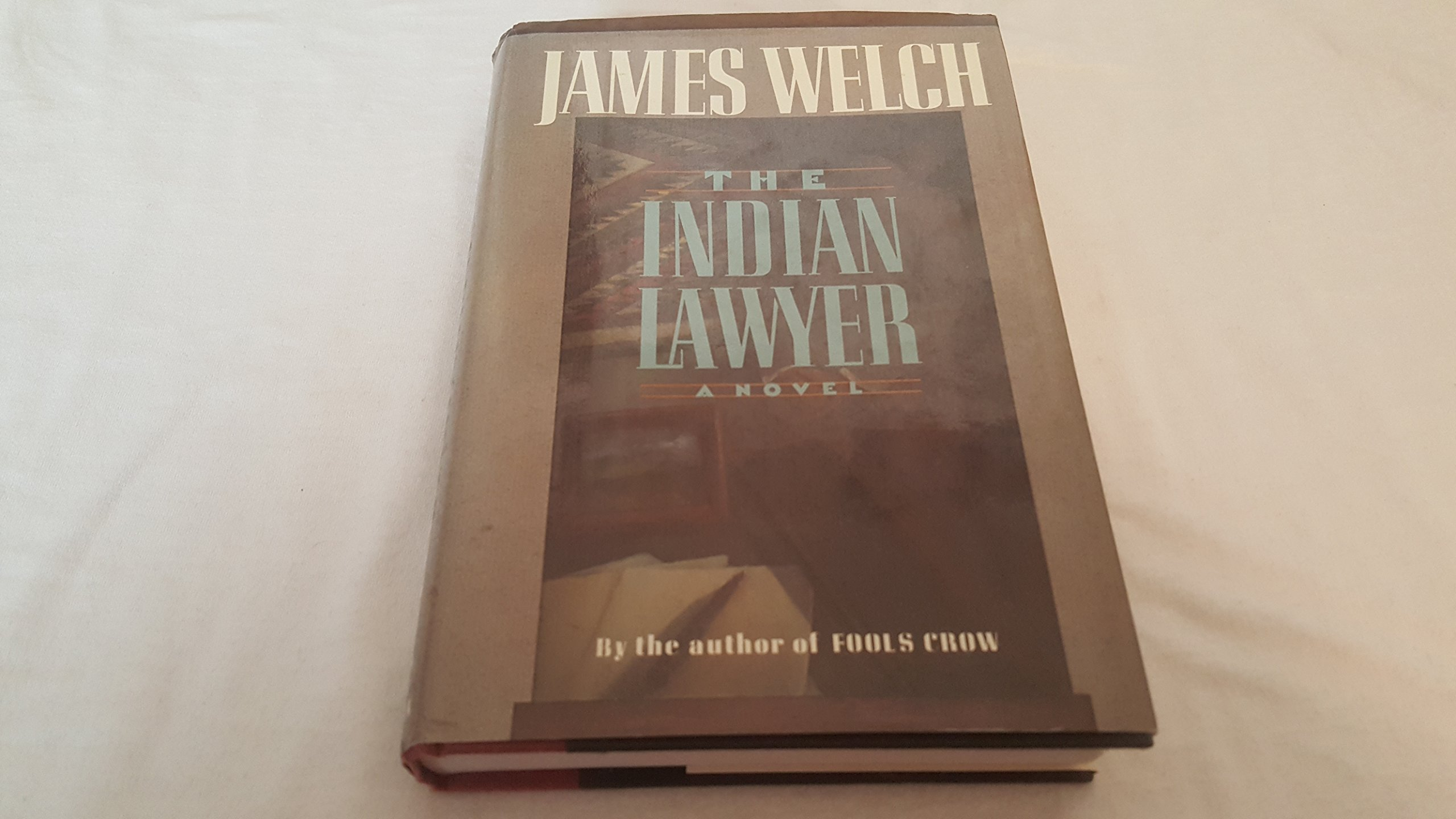 The Indian Lawyer, Welch, James