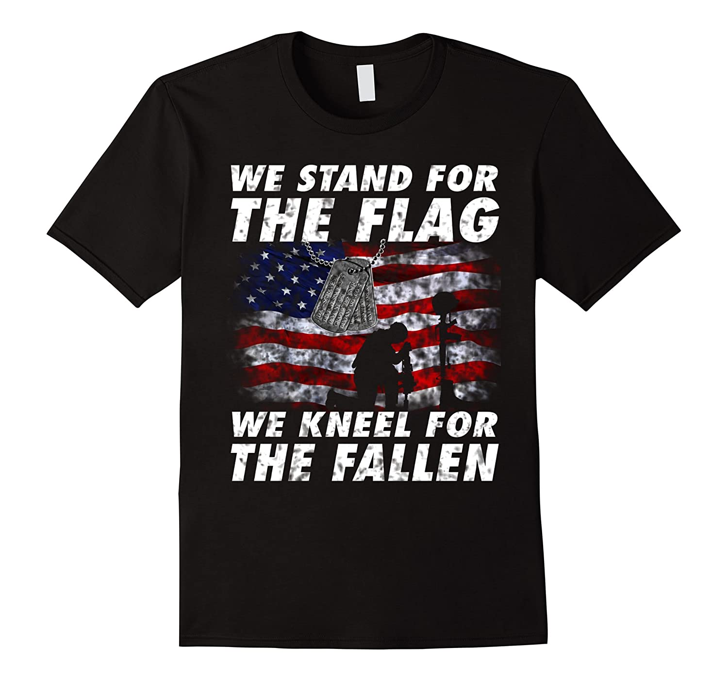 We Stand For The Flag We Kneel The fallen T SHIRTS-FL