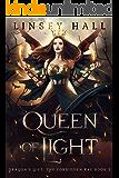 Queen of Light (The Forbidden Fae Book 3)