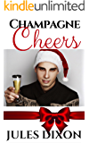 Champagne Cheers (Holiday Hotties)