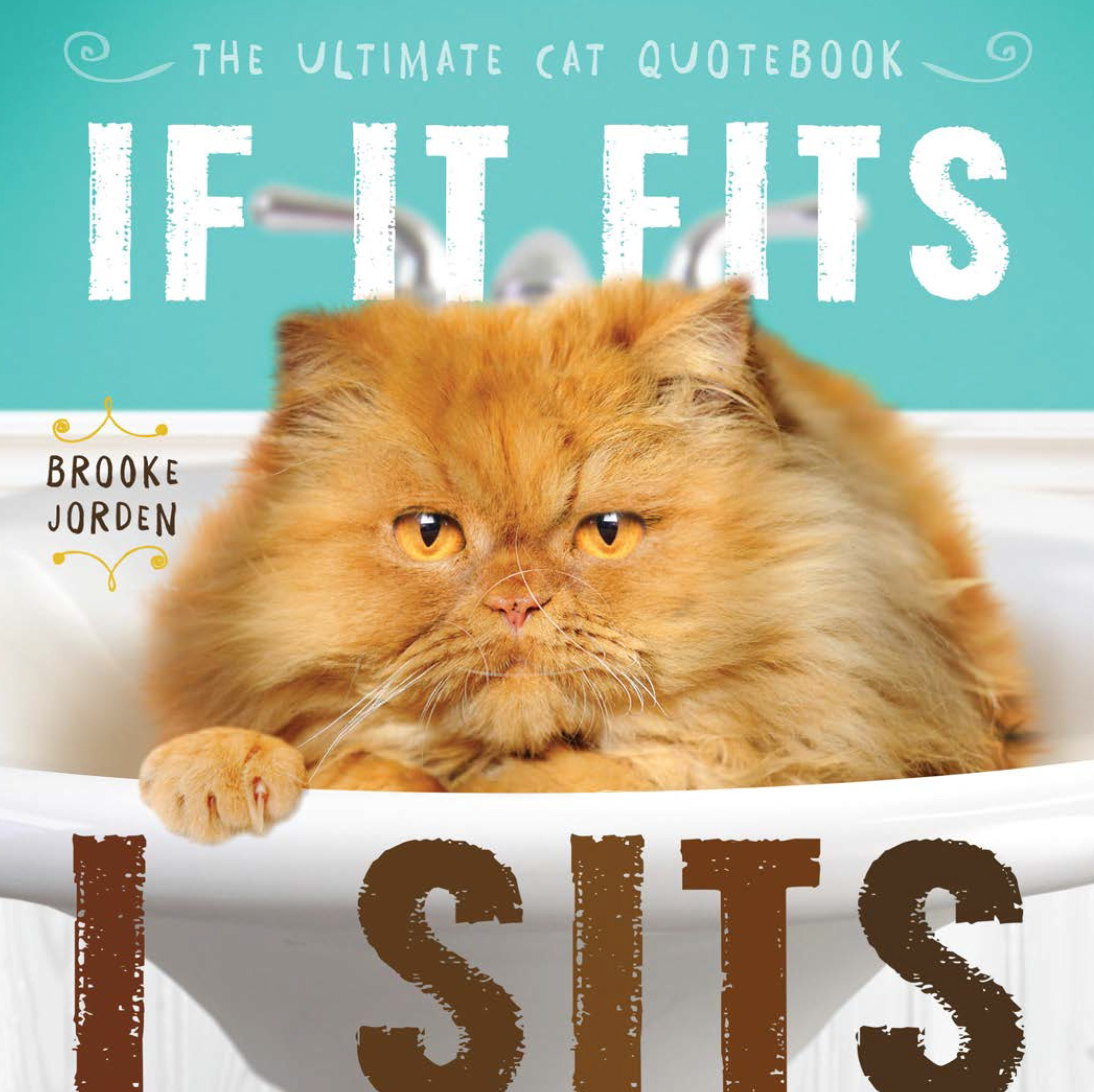 Download If It Fits, I Sits: The Ultimate Cat Quote Book pdf epub