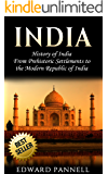 India: History of India: From Prehistoric Settlements to the Modern Republic of India