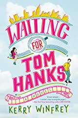 Waiting for Tom Hanks Kindle Edition