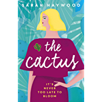 The Cactus: how a prickly heroine learns to bloom (English Edition)