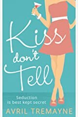 Kiss Don't Tell Kindle Edition