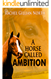 A Horse Called Ambition