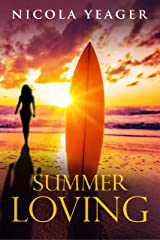 Summer Loving: a sweet and sexy summer chick lit read Kindle Edition