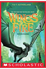 Wings of Fire Book Six: Moon Rising Kindle Edition