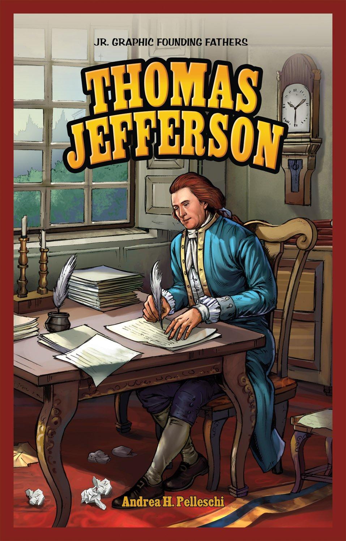 Thomas Jefferson (Jr. Graphic Founding Fathers) by Brand: Powerkids Pr (Image #1)