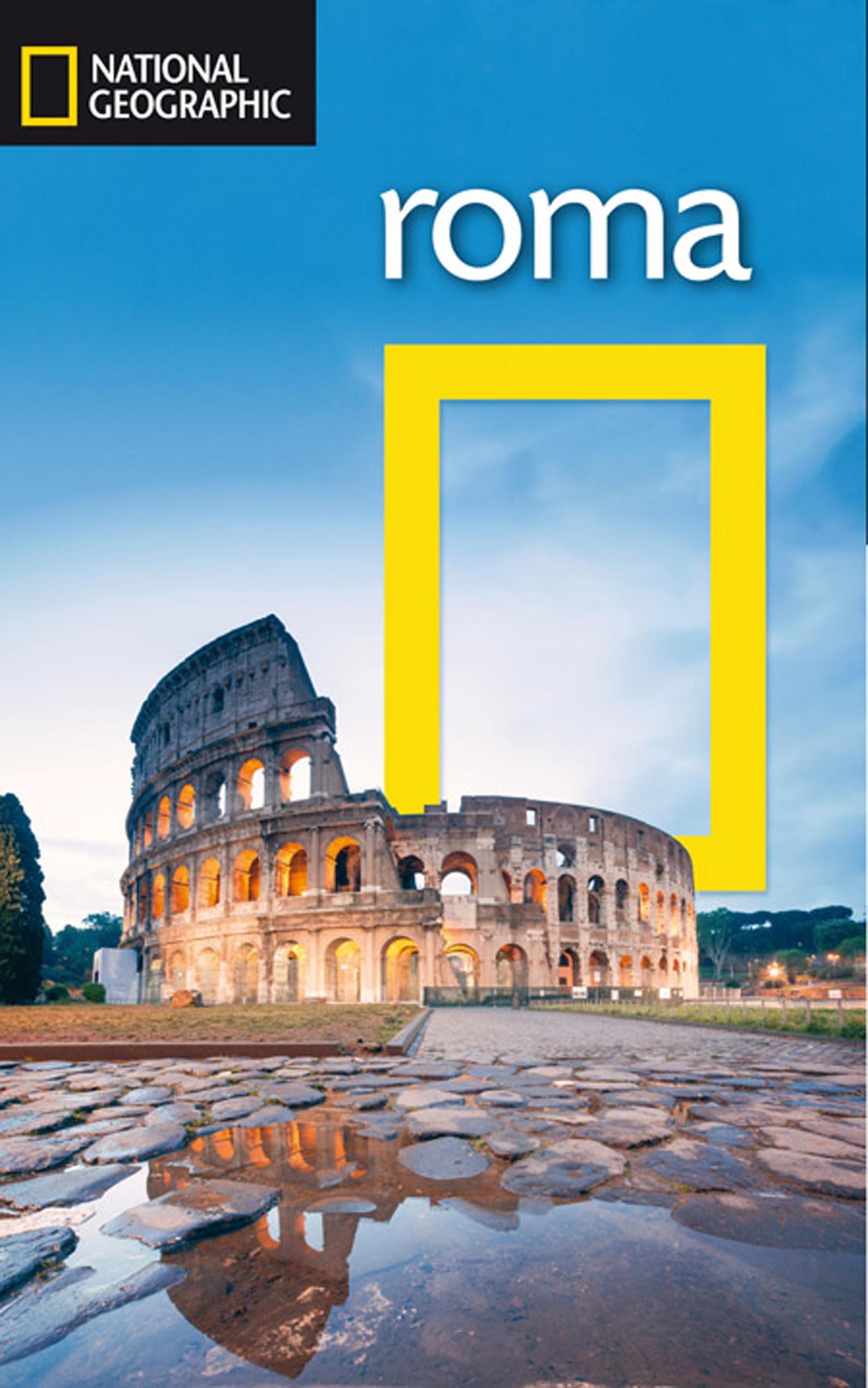 Guía de viaje National Geographic: Roma (GUÍAS): Amazon.es: GEOGRAPHIC, NATIONAL: Libros
